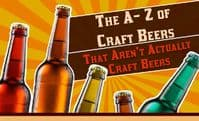A-Z of Craft Beers . . . That Aren't Actually Craft Beers (January 2014)